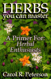 Herbs You Can Master by Carol R. Peterson image