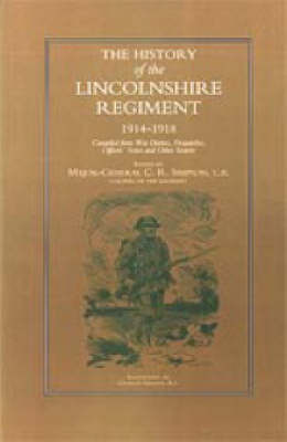 History of the Lincolnshire Regiment 1914-1918 by C.R. Simpson image