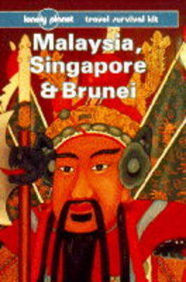 Malaysia, Singapore and Brunei: A Travel Survival Kit by Geoff Crowther image