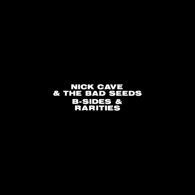B-sides & Rarities (3CD) by Nick Cave & The Bad Seeds