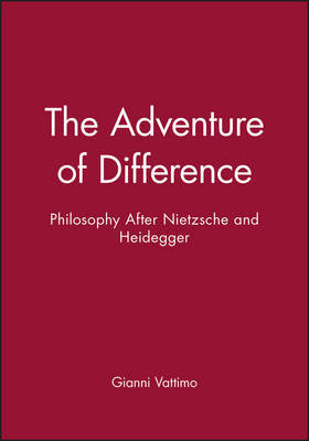 The Adventure of Difference by Gianni Vattimo image