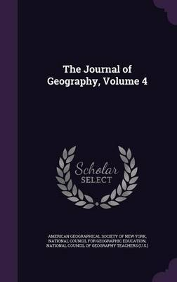 The Journal of Geography, Volume 4