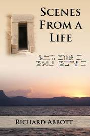 Scenes from a Life by Richard Abbott