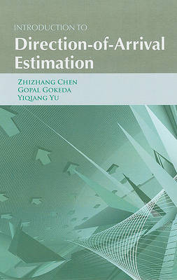 Introduction to Direction-of-Arrival Estimation by Zhizhang Chen