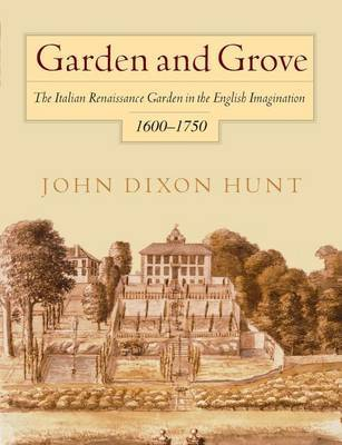 Garden and Grove by John Dixon Hunt image