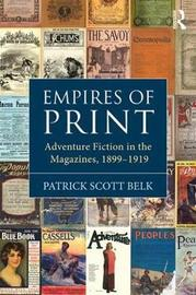 Empires of Print by Patrick Scott Belk image