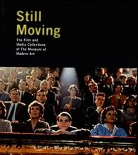 Still Moving: Film and Media Collection of the Moma by Steven Higgins image