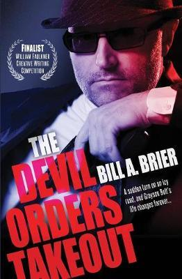 The Devil Orders Takeout by Bill a Brier