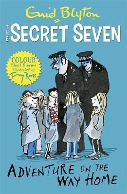 Secret Seven Colour Short Stories: Adventure on the Way Home by Enid Blyton