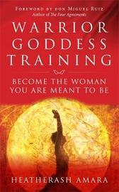 Warrior Goddess Training by Heatherash Amara