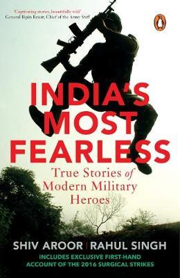 India's Most Fearless by Shiv Aroor