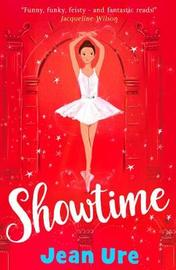 Showtime by Jean Ure