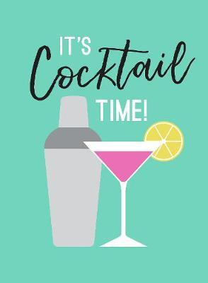 It's Cocktail Time! by Summersdale image