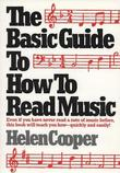 The Basic Guide to How to Read Music by Helen Cooper