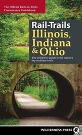 Rail-Trails Illinois, Indiana, and Ohio by Rails-To-Trails-Conservancy image