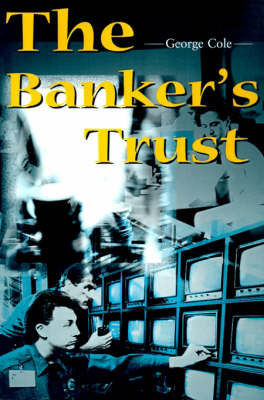 The Banker's Trust by George Cole image