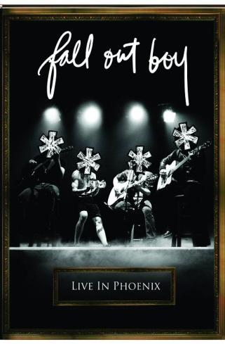 Fall Out Boy - ****: Live In Phoenix on DVD