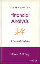 Financial Analysis by Steven M. Bragg