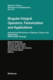 Singular Integral Operators, Factorization and Applications