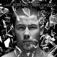 Last Year Was Complicated by Nick Jonas image