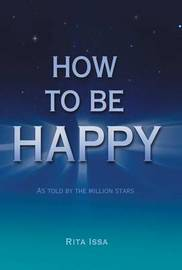 How to Be Happy by Rita Issa