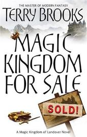 Magic Kingdom for Sale / Sold (Magic Kingdom of Landover #1) by Terry Brooks