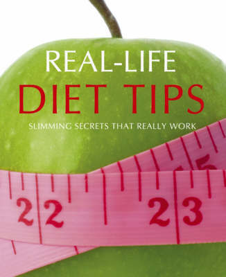 Real Life Diet Tips