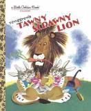 Tawny Scrawny Lion by Gustaf Tenggren