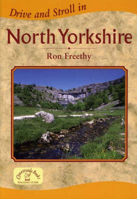 Drive and Stroll in North Yorkshire by Ron Freethy