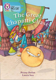 The Great Chapatti Chase by Penny Dolan