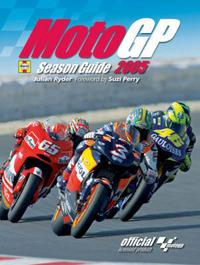 Moto GP Season Guide: 2005 by Julian Ryder image