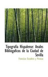 Tipografasasa Hispalense by Francisco Escudero y Perosso image