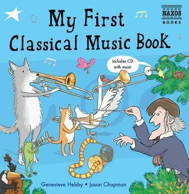 My First Classical Music Book by Genevieve Helsby