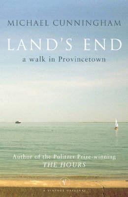 Land's End by Michael Cunningham