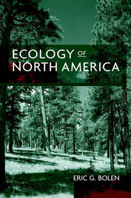 Ecology of North America by Eric G. Bolen