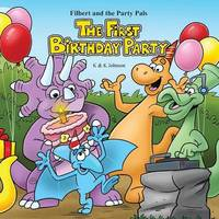 THE First Birthday Party by k. k. johnson