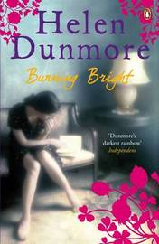 Burning Bright by Helen Dunmore image