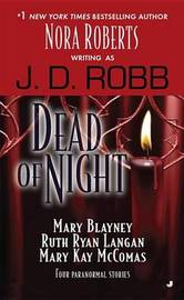 Dead of Night Anthology (Includes Eternity in Death #30, Novella) by J.D Robb