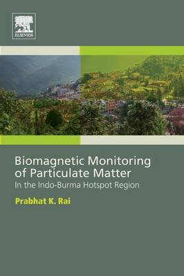 Biomagnetic Monitoring of Particulate Matter by Prabhat Rai