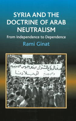 Syria and the Doctrine of Arab Neutralism by Rami Ginat