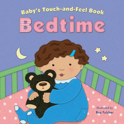 Baby's Touch-And-Feel Book: Bedtime by Claire Belmont