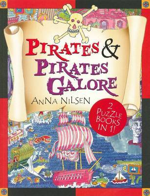 Pirates and Pirates Galore by Anna Nilsen image