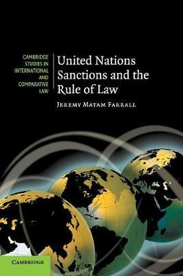 United Nations Sanctions and the Rule of Law by Jeremy Matam Farrall