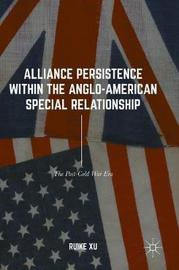 Alliance Persistence within the Anglo-American Special Relationship by Ruike Xu image