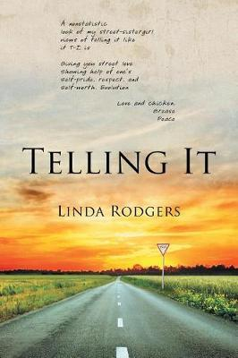 Telling It by Linda Rodgers