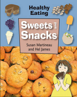 Sweets and Snacks by Susan Martineau