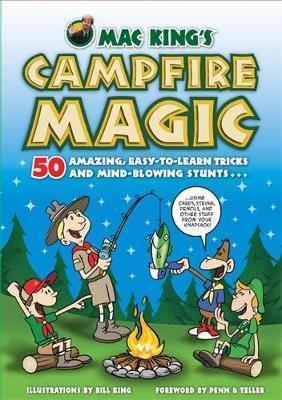 Mac King'S Campfire Magic by Bill King