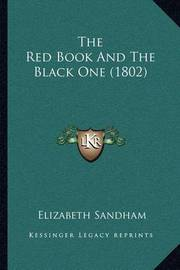 The Red Book and the Black One (1802) by Elizabeth Sandham