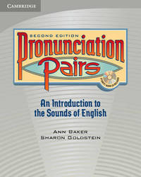 Pronunciation Pairs Student's Book with Audio CD by Ann Baker