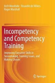 Incompetency and Competency Training by Arch Woodside